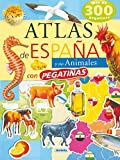 Atlas De España Y Sus Animales (Atlas De Animales Con Pegatina)