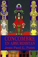 Concombre en Absurdistan (LLB.NOUVELLES) (French Edition)