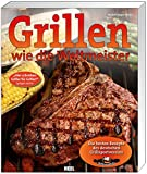 Grillen wie die Weltmeister: Die besten Rezepte des deutschen Grillsportvereins (German Edition)