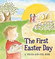 First Easter Day (Touch and Feel Book)