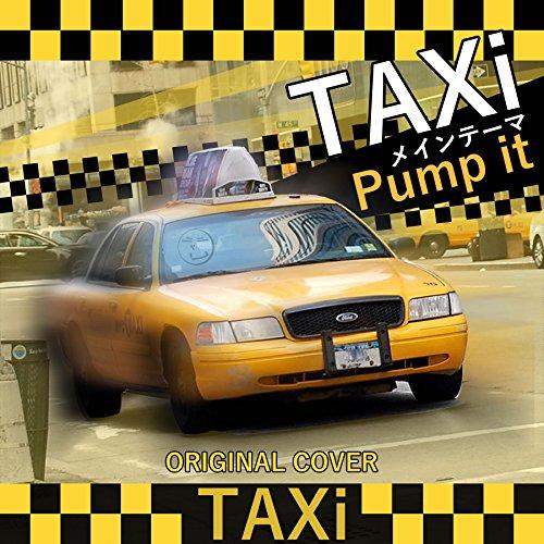 Taxi main theme pump it