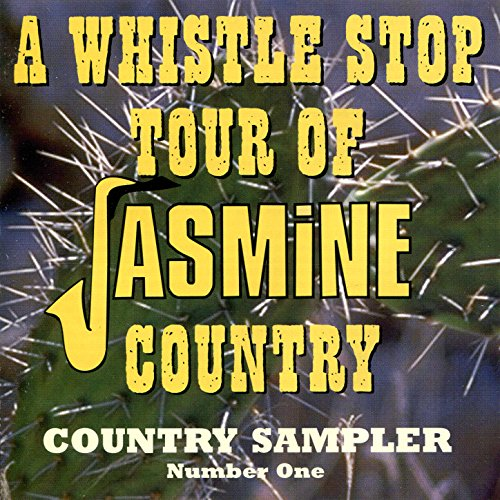 A Whistle Stop Tour Of Jasmine Country: Country Sampler, No. 1