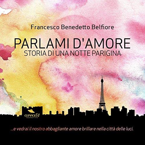Parlami d'amore: Storia di una notte parigina  Audiolibri