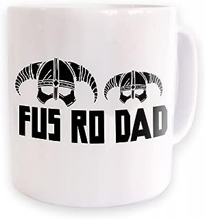 Fus Ro Dad Mug