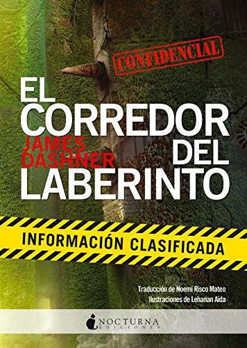 El Corredor Del Laberinto Información Clasificada: 21 (Literatura Mágica)