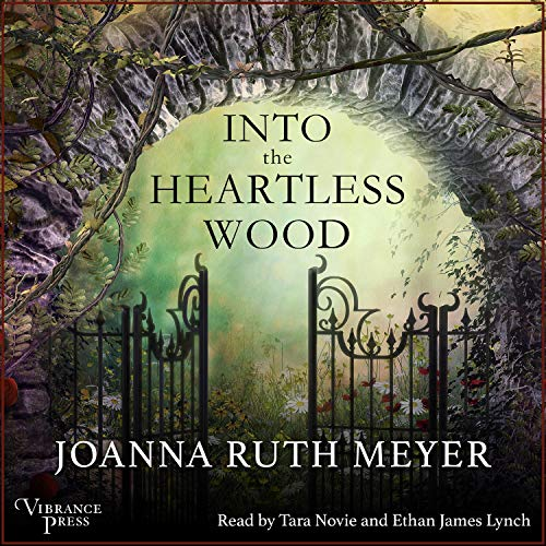 Into the Heartless Wood Audiobook By Joanna Ruth Meyer cover art