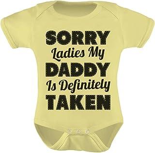 Tstars - Unisex - Sorry Ladies My Daddy is Definitely Taken Funny Baby Bodysuit