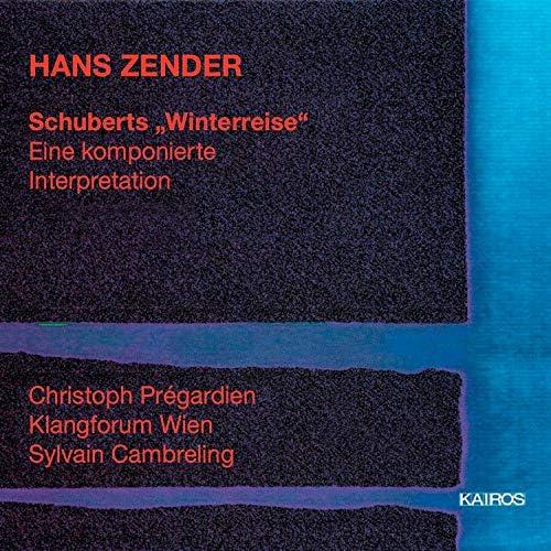 Christophe Prégardien, Klangforum Wien & Sylvain Cambreling