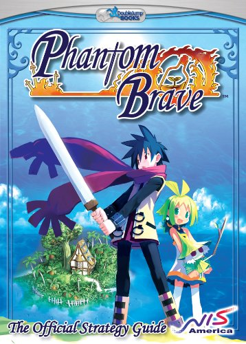 Phantom Brave: The Official Strategy Guide (English Edition)