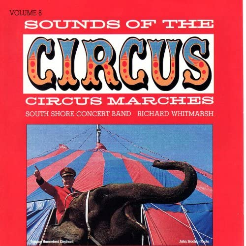 Sounds of the Circus South Shore Concert Band