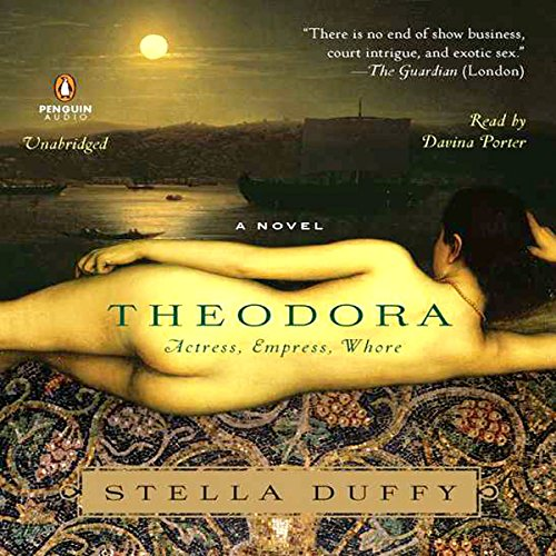Theodora: Actress, Empress, Whore cover art