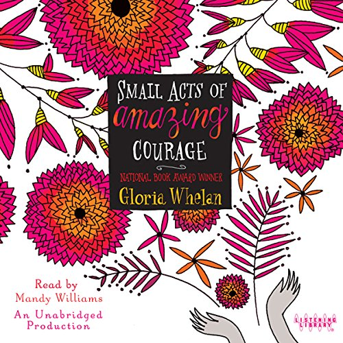 Small Acts of Amazing Courage audiobook cover art