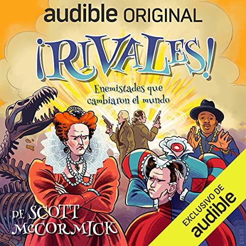 Diseño de la portada del título ¡Rivales! Enemistades que cambiaron el mundo