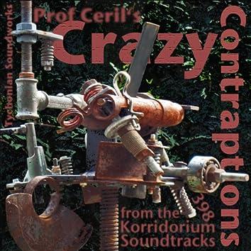Prof Ceril's Crazy Contraptions