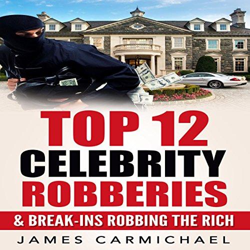 Celebrity Robberies audiobook cover art
