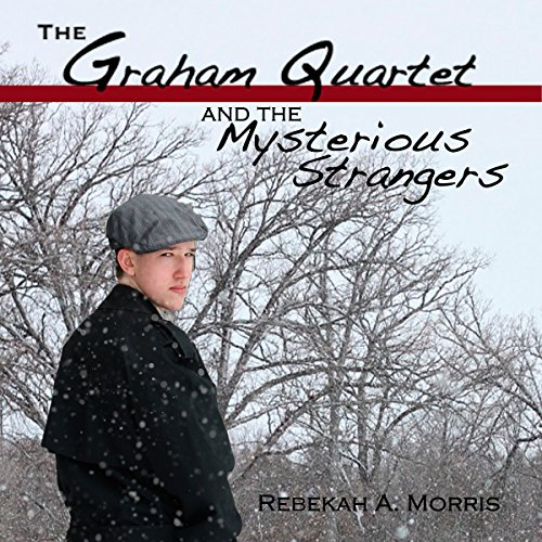 The Graham Quartet and the Mysterious Strangers audiobook cover art