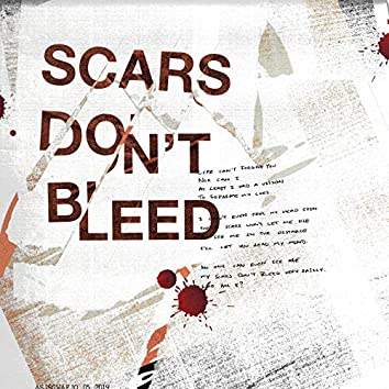 Scars Don't Bleed