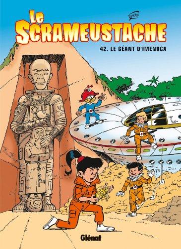 Le Scrameustache - Tome 42: Le Géant d'Imenoca