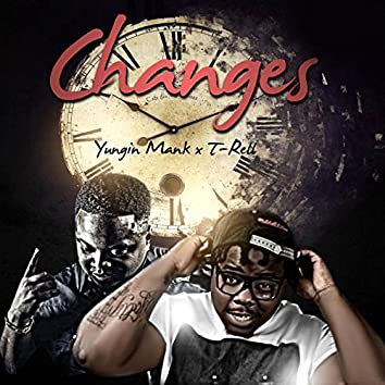 Changes (feat. T-Rell)
