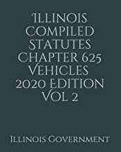 Illinois Compiled Statutes Chapter 625 Vehicles Vol 2