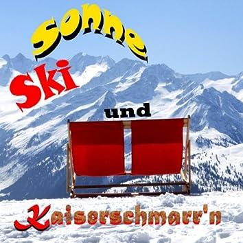 Sonne, Ski und Kaiserschmarr'n