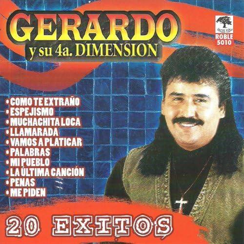 Gerardo y su 4a. Dimensión