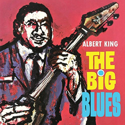 The Big Blues - Albert King