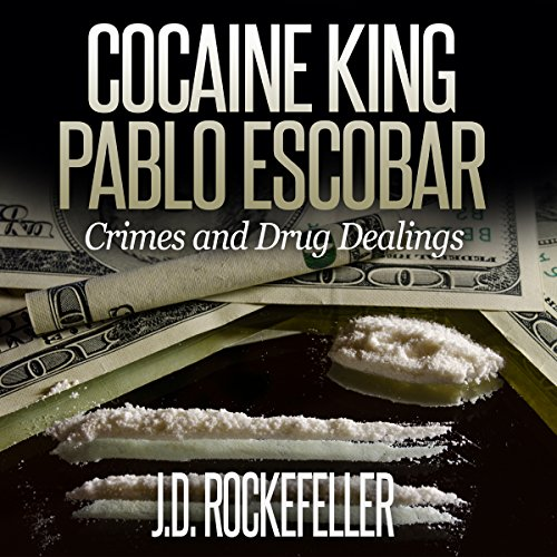 Cocaine King Pablo Escobar audiobook cover art
