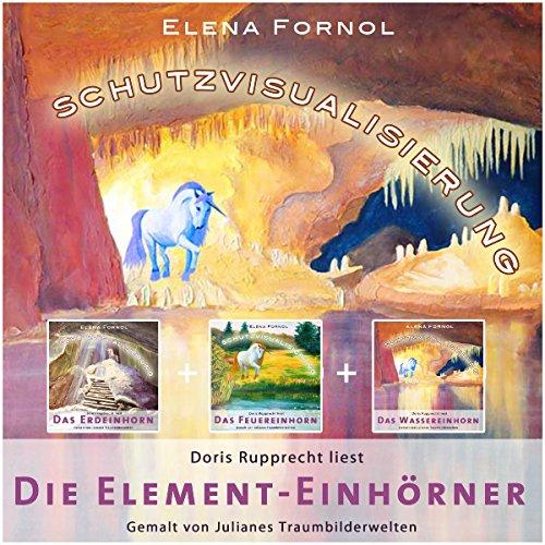 Begegnung mit den Element-Einhörnern: Verbinde dich mit deinem Wasser-, Feuer- und Erdeinhorn!