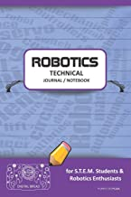 ROBOTICS TECHNICAL JOURNAL NOTEBOOK - for STEM Students & Robotics Enthusiasts: Build Ideas, Code Plans, Parts List, Troubleshooting Notes, Competition Results, Meeting Minutes, PURPLE DO PLAIN1