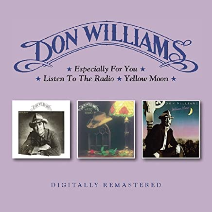 DON WILLIAMS - Especially For You / Listen To The Radio / Yellow Moon (2019) LEAK ALBUM