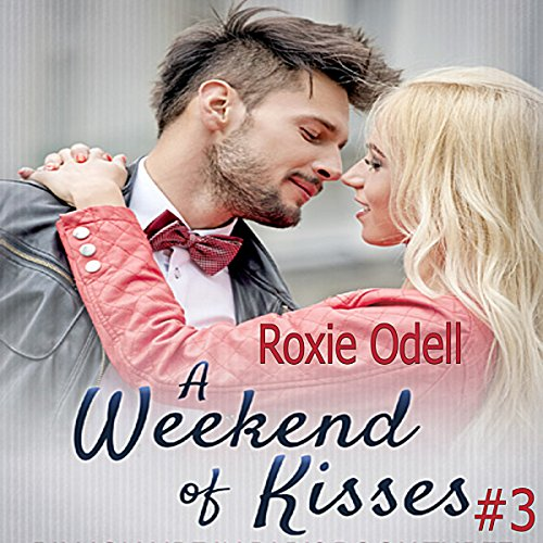 A Weekend of Kisses audiobook cover art