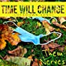 Time Will Change (Lockdown Song)