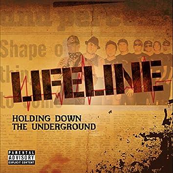 Holding Down the Underground