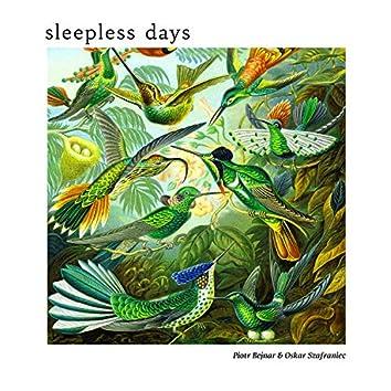 Sleepless Days
