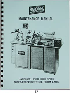 Hardinge Model HLV-H Tool Room Lathe Maintenance Manual