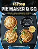 PIE MAKER & CO: 100 top-rated recipes for your favourite kitchen gadgetsfrom Australia's number #1 food site