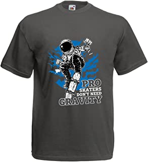 Camisetas Hombre Pro Skaters Don't Need Gravity - Refranes del Skateboard, me Encanta Patinar