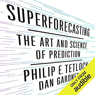 Superforecasting     The Art and Science of Prediction              By:                                                                                                                                 Philip Tetlock,                                                                                        Dan Gardner                               Narrated by:                                                                                                                                 Joel Richards                      Length: 9 hrs and 45 mins     3,195 ratings     Overall 4.3