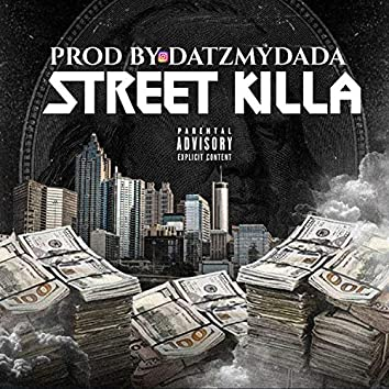 STREET KILLA