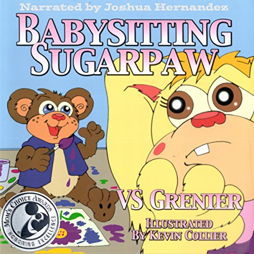 Babysitting SugarPaw                   By:                                                                                                                                 VS Grenier                               Narrated by:                                                                                                                                 Joshua Hernandez                      Length: 5 mins     Not rated yet     Overall 0.0