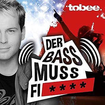 Der Bass muss fi****