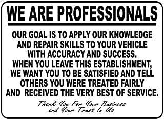 We are Professionals Auto Repair Shop Sign 8x12 inch Metal Inform of Business Workmanship Policy