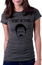 Women's Regret Nothing Swanson Funny Tee T-Shirt
