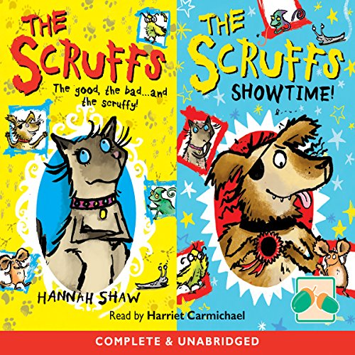 The Scruffs & The Scruffs: Showtime!                   By:                                                                                                                                 Hannah Shaw                               Narrated by:                                                                                                                                 Harriet Carmichael                      Length: 2 hrs and 9 mins     Not rated yet     Overall 0.0
