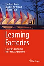 Learning Factories: Concepts, Guidelines, Best-Practice Examples PDF