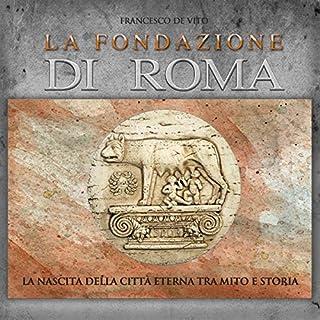 La fondazione di Roma copertina