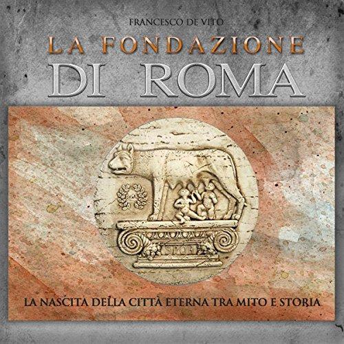 La fondazione di Roma audiobook cover art