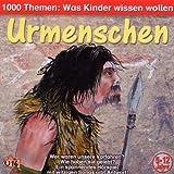 1000 Themen: Urmenschen - ngela Lenz