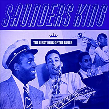 The First King of the Blues